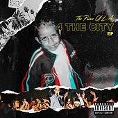 4 the City by The Prince of L.A.