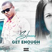 Get Enough (Originale) de Steven S