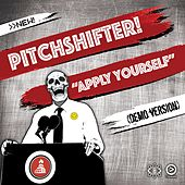 Apply Yourself by Pitchshifter