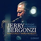 Spotlight on Standards de Jerry Bergonzi