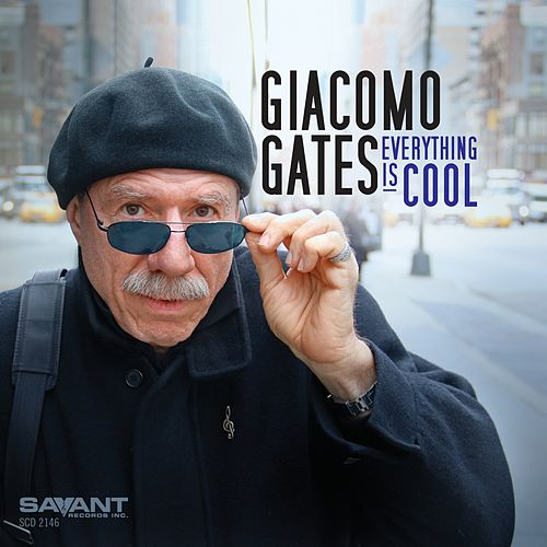 Everything Is Cool by Giacomo Gates