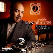Workin' (Live) by Don Braden