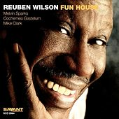 Fun House van Reuben Wilson