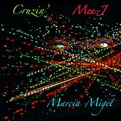Cruzin' by Marcia Miget