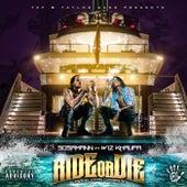 Ride or Die (Feat. Wiz Khalifa) by Sosamann