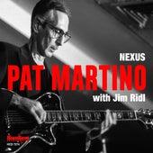 Nexus (Recorded Live at Tin Angel, Philadelphia, PA) by Pat Martino