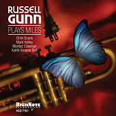 Russell Gunn Plays Miles by Russell Gunn