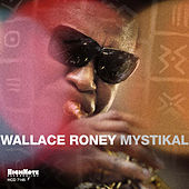 Mystikal de Wallace Roney