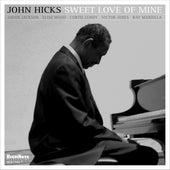 Sweet Love of Mine by John Hicks