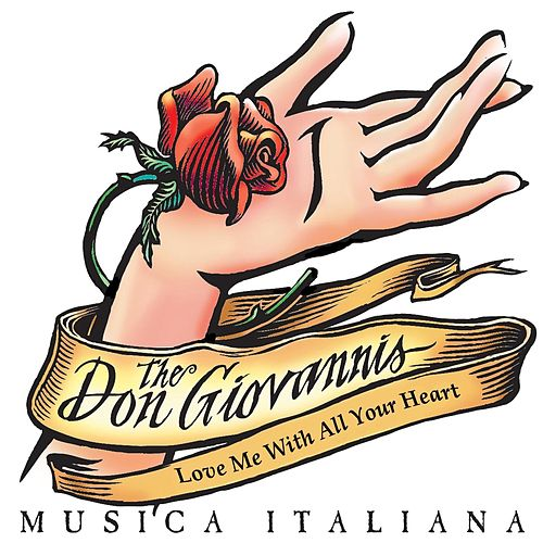 Love Me with All Your Heart de The Don Giovannis