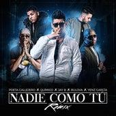 Nadie Como Tú (Remix) [feat. Jay B & Yenz Garcia) by El Poeta Callejero