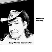 Long Haired Country Boy by Joachim Hartung