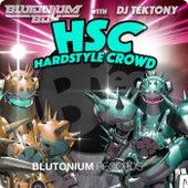 Hsc - Hardstyle Crowd de Blutonium Boy