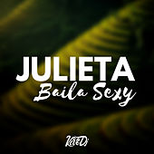 Julieta Baila Sexy de Kevo DJ