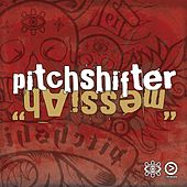 Messiah by Pitchshifter