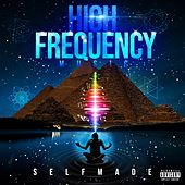 High Frequency Music by Self Made