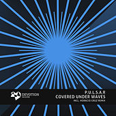 Covered Under Waves - Single von Pulsar