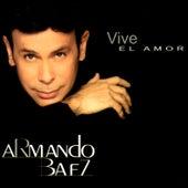 Vive el Amor de Armando Baez