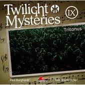 Die neuen Folgen, Folge 9: Tritonus von Twilight Mysteries