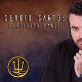 Forbidden Dance by Sergio Santos