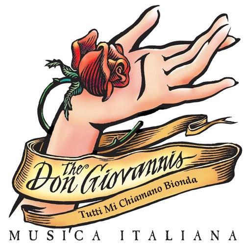 Tutti mi chiamano bionda de The Don Giovannis