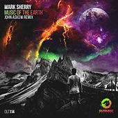 Music of the Earth (John Askew Remix) by Mark Sherry