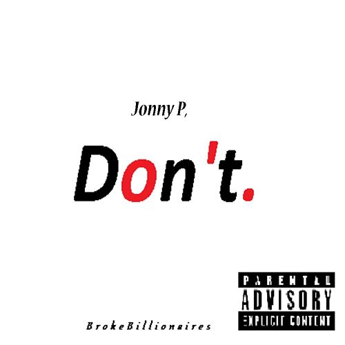 Don't by Jonny P