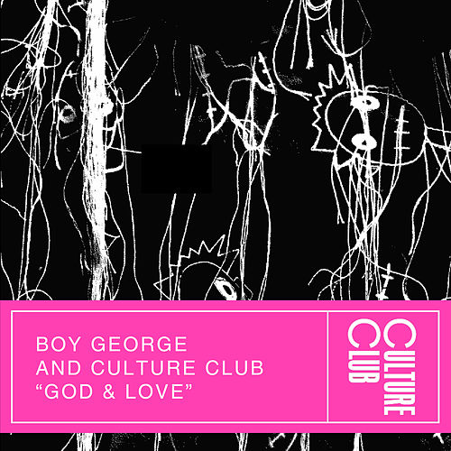 God & Love (Edit) by Boy George
