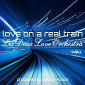 Love on a Real Train (Remastered) de Les Deux Love Orchestra