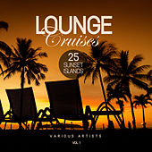Lounge Cruises, Vol. 1 (25 Sunset Islands) - EP de Various Artists