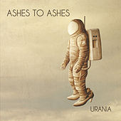 Urania by Ashes to Ashes