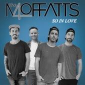 So In Love von The Moffatts