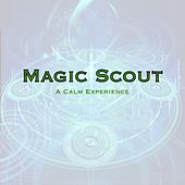 Magic Scout: A Calm Experience by Kevin MacLeod