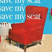 Save My Seat von Elias