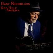 God Help America Feat. Ruthie Foster by Gary Nicholson