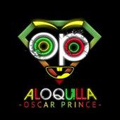 Aloquilla de Oscar Prince