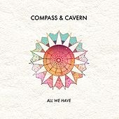 All We Have by Compass