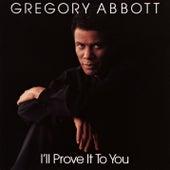 I'll Prove It to You de Gregory Abbott