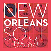 New Orleans Soul ('65-'67) de Various Artists
