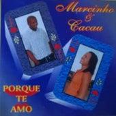 Porque Te Amo by MC Marcinho