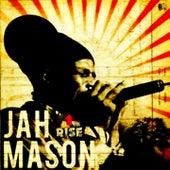 Rise by Jah Mason