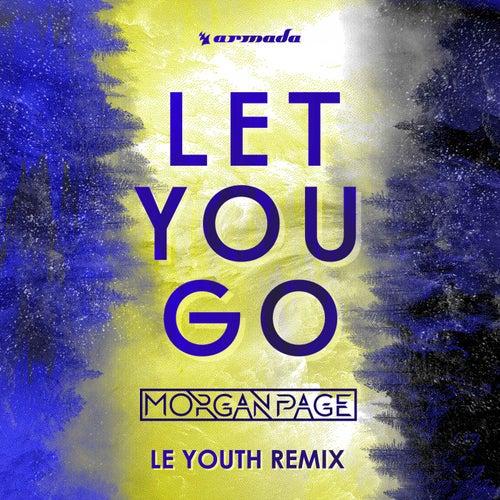 Let You Go (Le Youth Remix) von Morgan Page
