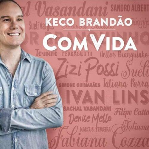 Com Vida by Keco Brandão