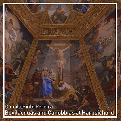 Bevilacquas and Canobbias at Harpsichord di Camila Pinto Pereira