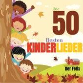 Die 50 besten kinderlieder de Felix (Rock)