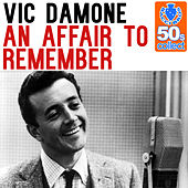 An Affair to Remember (Remastered) - Single by Vic Damone