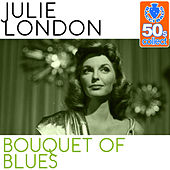 Bouquet of Blues (Remastered) - Single by Julie London