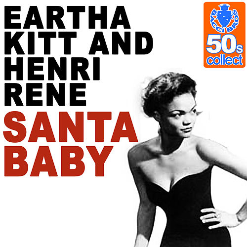 Santa Baby (Remastered) - Single by Eartha Kitt