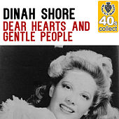 Dear Hearts and Gentle People (Remastered) - Single by Dinah Shore