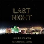 Last Night by Johnnie Johnson